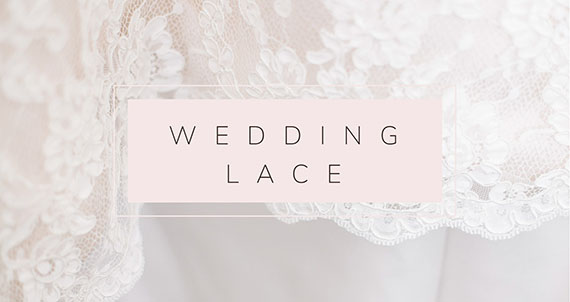 Wedding and bridal lace